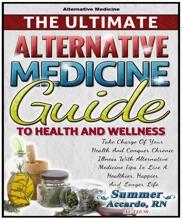 The Ultimate Alternative Medicine Guide