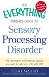 The Everything Parents Guide To Sensory Processing Disorder