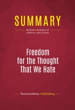 Summary: Freedom For The Thought That We Hate