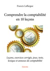 Comprendre La Comptabilit En 10 Leons