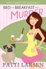 Patti Larsen - Bed and Breakfast and Murder  artwork