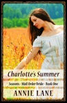 Mail Order Bride - Charlottes Summer