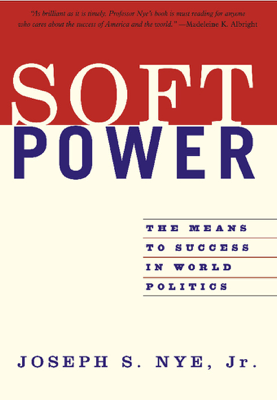 Soft Power - Joseph S. Nye, Jr. book