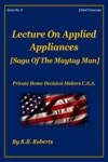 Lecture On Applied Appliances - Saga Of The Maytag Man - Series No 8 PHDMUSA