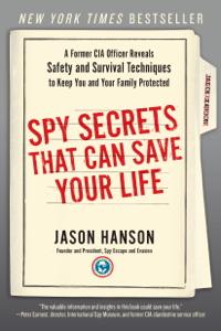 Spy Secrets That Can Save Your Life Boekomslag
