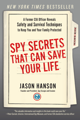 Spy Secrets That Can Save Your Life - Jason Hanson book
