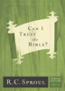 R. C. Sproul - Can I Trust the Bible? artwork