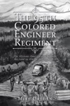 The 95Th Colored Engineer Regiment