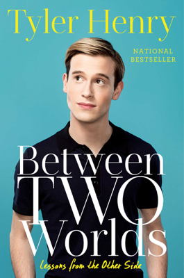 Between Two Worlds - Tyler Henry book