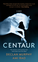 Declan Murphy & Ami Rao - Centaur artwork