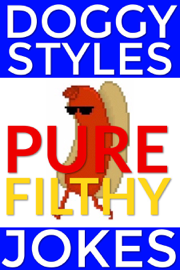 Doggy Styles Pure Filthy Jokes book