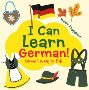 I Can Learn German!  German Learning for Kids