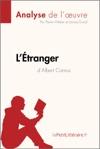 Ltranger DAlbert Camus Analyse De Luvre