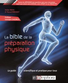 La Bible de la préparation physique - 1re édition
