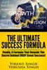 The Ultimate Success Formula: Finally, A Formula That Reveals The Secret Behind EVERY Great Success!