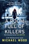 A Room Full Of Killers DCI Matilda Darke Book 3