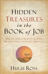 Hidden Treasures In The Book Of Job Reasons To Believe