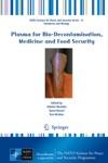 Plasma For Bio-Decontamination Medicine And Food Security