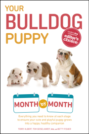 Your Bulldog Puppy Month by Month book