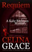 Requiem (A Kate Redman Mystery: Book 2)