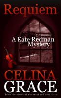 Celina Grace - Requiem (A Kate Redman Mystery: Book 2) artwork
