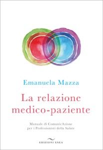 La relazione medico-paziente da Emanuela Mazza