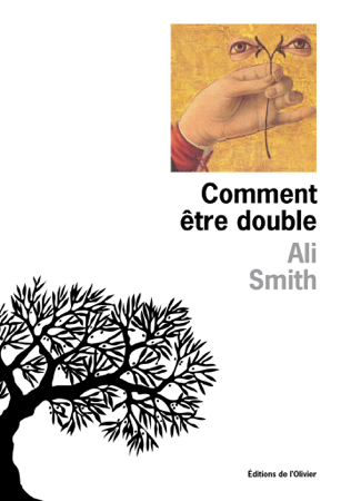 Comment être double - Ali Smith