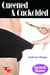 Queened  Cuckolded