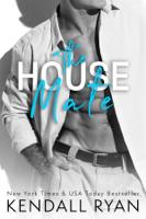 Kendall Ryan - The House Mate artwork