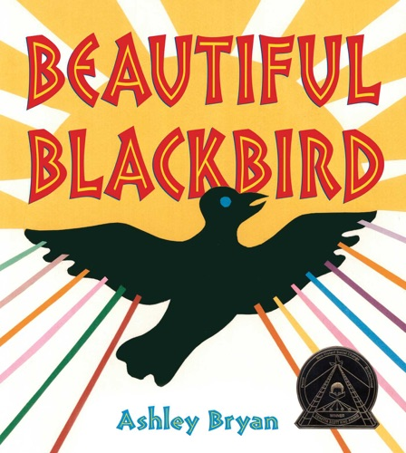 Ashley Bryan - Beautiful Blackbird