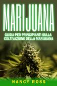 Marijuana: guida per principianti sulla coltivazione della marijuana Book Cover