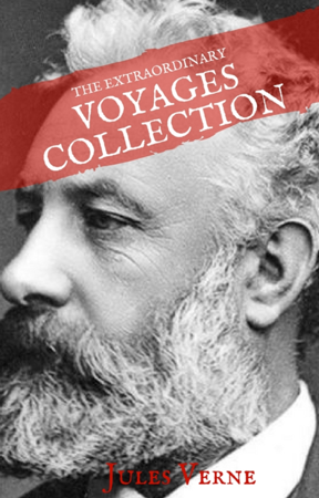Jules Verne: The Extraordinary Voyages Collection (House of Classics) - Jules Verne & House of Classics