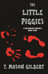 The Little Piggies