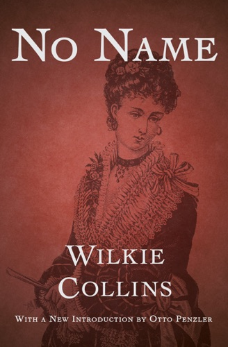 Wilkie Collins - No Name