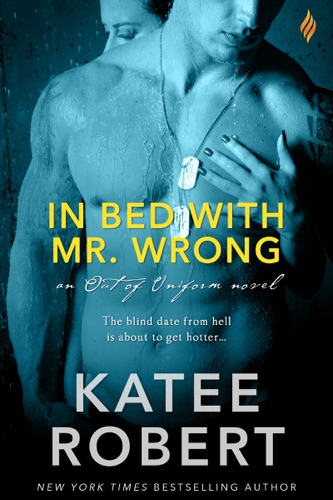 Katee Robert - In Bed with Mr. Wrong