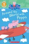 Around The World With Peppa Peppa Pig