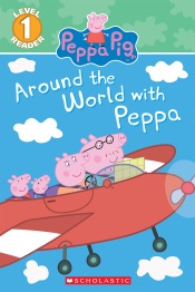 Around the World with Peppa (Peppa Pig)