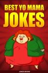 The Best Yo Mama Jokes