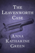 The Leavenworth Case Book Cover