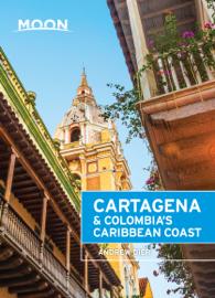 Moon Cartagena & Colombia's Caribbean Coast book