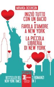 Iniziò tutto con un bacio - Favola d'amore a New York - La piccola libreria di New York Book Cover