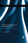 An Economic Theory Of Managerial Firms