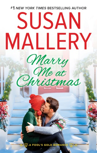 Susan Mallery - Marry Me at Christmas