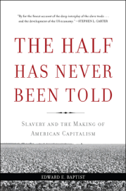 The Half Has Never Been Told book