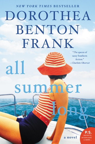 Dorothea Benton Frank - All Summer Long