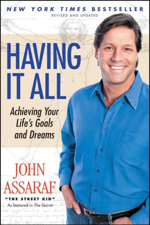 Having It All - John Assaraf