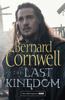 The Last Kingdom (The Last Kingdom Series, Book 1) - Bernard Cornwell