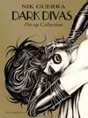Dark Divas  Pin-up Collection