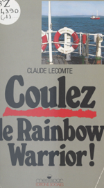 Coulez le Rainbow Warrior