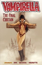 Vampirella Vol 6 The Final Curtain